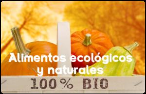 Alimentos ecológicos y naturales