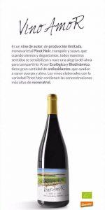 VINO AMOR; es un monovarietal Pinot Noir.